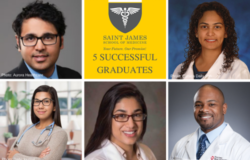SJSM - 5 Successful Graduates of Saint James School of Medicine